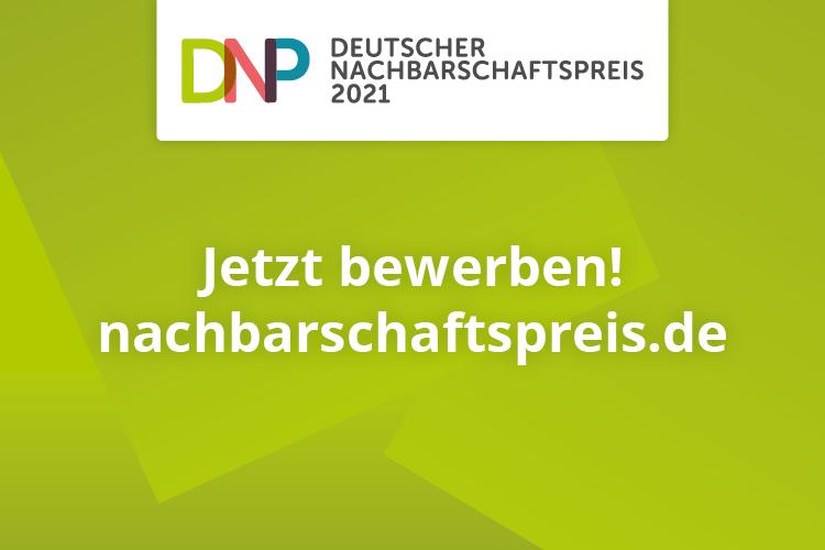 Nachbarschaftspreis 2021: jetzt bewerben!